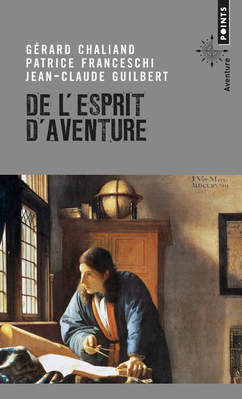 De l'esprit d'aventure Patrice Franceschi